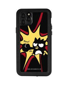 Badtz Maru Pow iPhone 11 Pro Max Waterproof Case