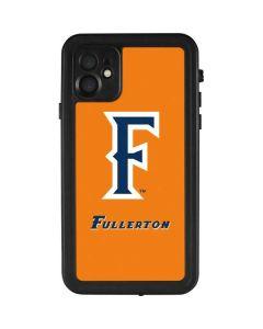 Cal State Fullerton Orange iPhone 11 Waterproof Case