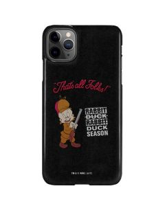 Elmer Fudd Thats All Folks iPhone 11 Pro Max Lite Case