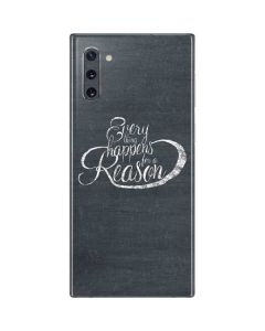 Everything Happens For A Reason Chalk Galaxy Note 10 Skin