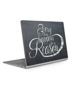 Everything Happens For A Reason Chalk Surface Book 2 15in Skin