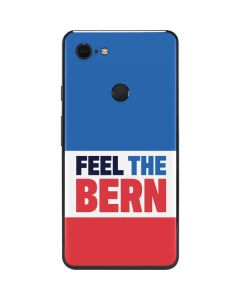 Feel The Bern Google Pixel 3 XL Skin