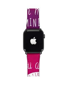 First And Last Thing On My Mind Pink Apple Watch Band 42-44mm