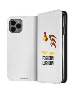 Foghorn Leghorn Identity iPhone 11 Pro Folio Case
