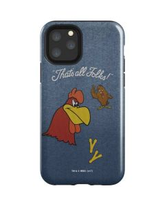Foghorn Leghorn Thats All Folks iPhone 11 Pro Impact Case