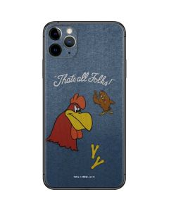 Foghorn Leghorn Thats All Folks iPhone 11 Pro Max Skin