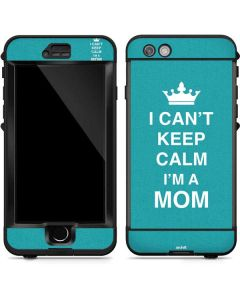 I Cant Keep Calm Im a Mom LifeProof Nuud iPhone Skin