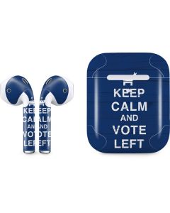 Keep Calm And Vote Left Apple AirPods 2 Skin