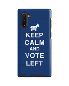 Keep Calm And Vote Left Galaxy Note 10 Pro Case