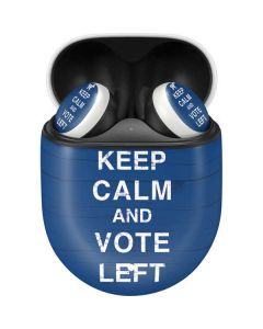 Keep Calm And Vote Left Google Pixel Buds Skin