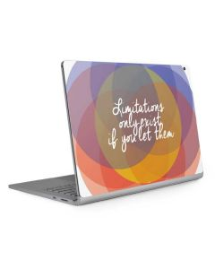Limitations Only Exist If You Let Them Surface Book 2 15in Skin