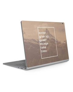 Never Give Up Great Things Take Time Surface Book 2 15in Skin