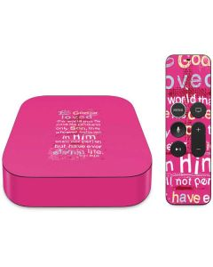 John 3:16 in Pink Apple TV Skin