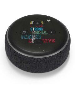 Amazing Loving Strong Amazon Echo Dot Skin