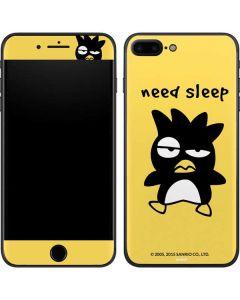 Badtz Maru Need Sleep iPhone 7 Plus Skin