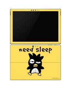 Badtz Maru Need Sleep Surface Pro 6 Skin