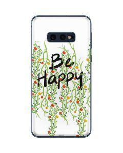 Be Happy Galaxy S10e Skin