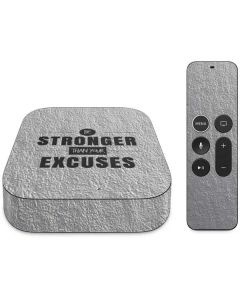 Be Stronger Than Your Excuses Apple TV Skin