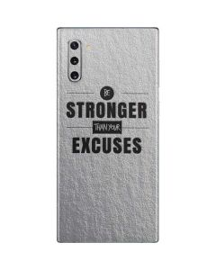 Be Stronger Than Your Excuses Galaxy Note 10 Skin