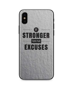 Be Stronger Than Your Excuses iPhone X Skin