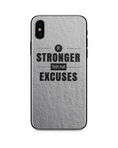 Be Stronger Than Your Excuses iPhone XS Max Skin