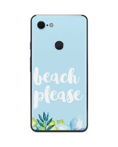 Beach Please Google Pixel 3 XL Skin
