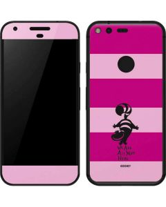 Cheshire Cat We Are All Mad Here Google Pixel Skin