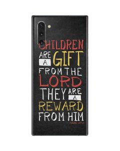Children Are A Gift From God Galaxy Note 10 Skin