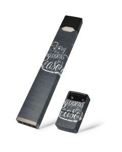 Everything Happens For A Reason Chalk Juul E-Cigarette Skin