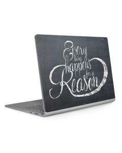 Everything Happens For A Reason Chalk Surface Book 2 13.5in Skin