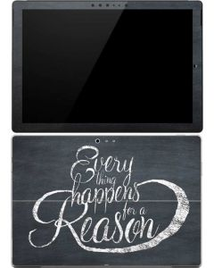 Everything Happens For A Reason Chalk Surface Pro (2017) Skin