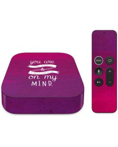 First And Last Thing On My Mind Pink Apple TV Skin