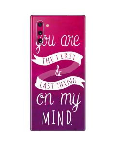 First And Last Thing On My Mind Pink Galaxy Note 10 Skin