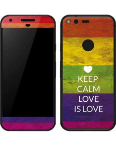 Keep Calm Love Is Love Google Pixel Skin