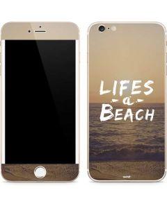 Lifes A Beach iPhone 6/6s Plus Skin