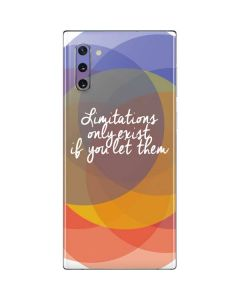 Limitations Only Exist If You Let Them Galaxy Note 10 Skin