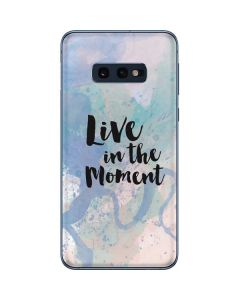 Live In The Moment Pastel Galaxy S10e Skin