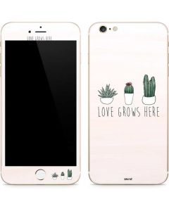 Love Grows Here iPhone 6/6s Plus Skin