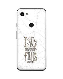 Love Never Fails Google Pixel 3a Skin