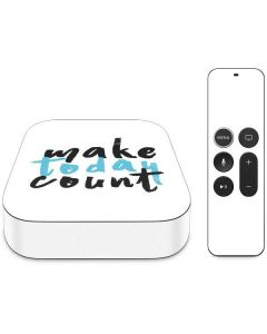 Make Today Count Apple TV Skin