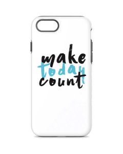 Make Today Count iPhone 8 Pro Case