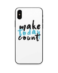 Make Today Count iPhone X Skin