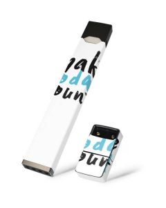Make Today Count Juul E-Cigarette Skin