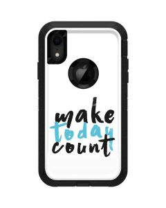 Make Today Count Otterbox Defender iPhone Skin