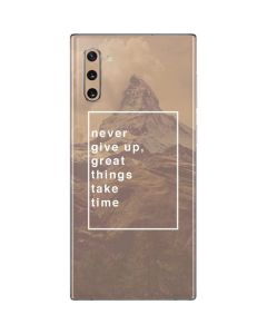 Never Give Up Great Things Take Time Galaxy Note 10 Skin
