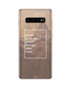 Never Give Up Great Things Take Time Galaxy S10 Plus Skin