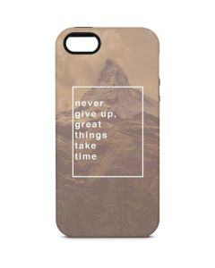 Never Give Up Great Things Take Time iPhone 5/5s/SE Pro Case
