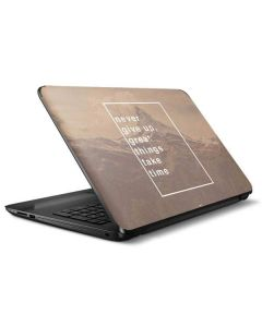 Never Give Up Great Things Take Time HP Notebook Skin