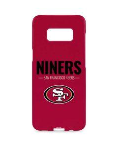 San Francisco 49ers Team Motto Galaxy S8 Plus Lite Case