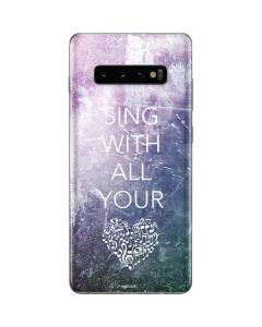 Sing With All Your Heart Galaxy S10 Plus Skin